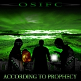 According to Prophecy Lyrics O.S.I.F.C.