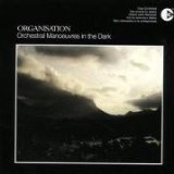 Organisation Lyrics Orchestral Manoeuvres In The Dark