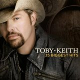 New Songs. Lyrics Toby Keith