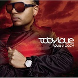 Love Is Back Lyrics Toby Love