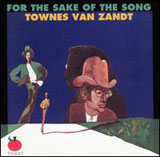 For The Sake Of The Song: First Album Lyrics Townes Van Zandt