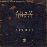 Ritual Lyrics Adam Hurst