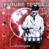 Future Tense Lyrics ApologetiX