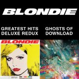 Blondie 4(0)-Ever/Ghosts of Download Lyrics Blondie