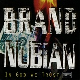 In God We Trust Lyrics Brand Nubian