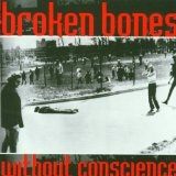 Without Conscience Lyrics Broken Bones