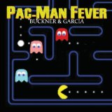 Pac-Man Fever Lyrics Buckner And Garcia