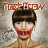 Truth, Lies & Red Tape Lyrics Fast Crew