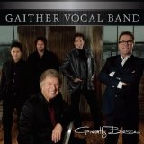 Greatly Blessed Lyrics Gaither Vocal Band