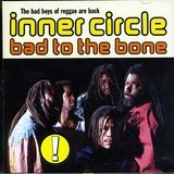 Bad To The Bone Lyrics Inner Circle