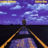 Delilah Blue Lyrics Joshua Kadison