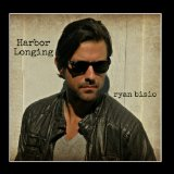 Harbor Longing Lyrics Ryan Bisio