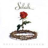 Rose Of Bethlehem Lyrics Selah
