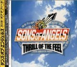 Thrill of the Feel Lyrics Sons of Angel