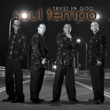 Trust In God Lyrics Soul Tempo