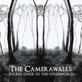 Pocket Guide to the Other World Lyrics The Camerawalls