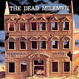 Metaphysical Graffiti Lyrics The Dead Milkmen