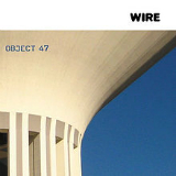 Object 47 Lyrics Wire