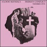 Human Conflict Number Five (EP) Lyrics 10,000 Maniacs