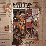 Class Of '98 Lyrics 98 Mute