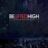 Be Lifted High Lyrics Bethel Church