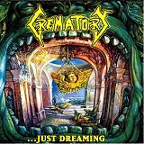 ... Just Dreaming Lyrics Crematory