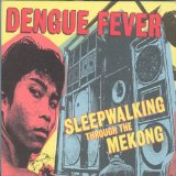 Miscellaneous Lyrics Dengue Fever