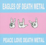 Miscellaneous Lyrics Eagles Of Death Metal