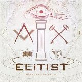 Reshape Reason Lyrics Elitist