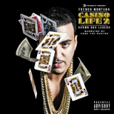 Casino Life 2: Brown Bag Legend (Mixtape) Lyrics French Montana
