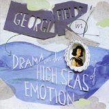 Drama on the High Seas of Emotion Lyrics Georgia Fields
