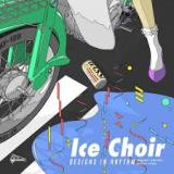 Designs In Rhythm Lyrics Ice Choir