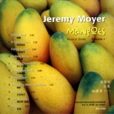 Mangoes, Musical Shorts, Vol. 1 Lyrics Jeremy Moyer