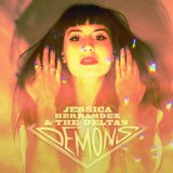 Demons EP Lyrics Jessica Hernandez and the Deltas