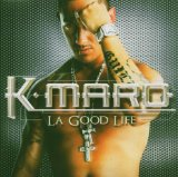 La Good Life Lyrics K.Maro