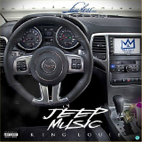 Jeep Music (Mixtape) Lyrics King Louie