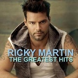 Ricky Martin - Greatest Hits Lyrics Ricky Martin