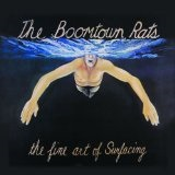 The Fine Art Of Surfacing Lyrics The Boomtown Rats