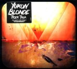 Tiger Talk Lyrics Yukon Blonde