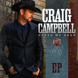 Outta My Head (EP) Lyrics Craig Campbell