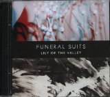 Lily of the Valley Lyrics Funeral Suits