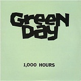 1,000 Hours (EP) Lyrics Green Day