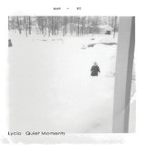 Quiet Moments Lyrics Lycia