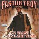 Ready For War Lyrics Pastor Troy