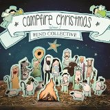 Campfire Christmas (Vol. 1) Lyrics Rend Collective Experiment