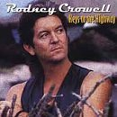 Keys to the Highway Lyrics Rodney Crowell