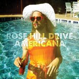 Americana Lyrics Rose Hill Drive