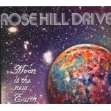 Moon Is The New Earth Lyrics Rose Hill Drive