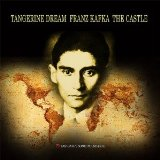 Franz Kafka – The Castle Lyrics Tangerine Dream