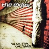 Head For The Door Lyrics The Exies